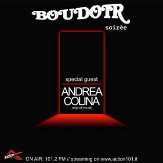 Radio Show Andrea Colina on Boudoir soirèe action 101 | 14.01.2015