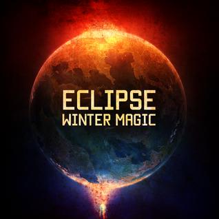 Ecl1pse @ Winter Magic