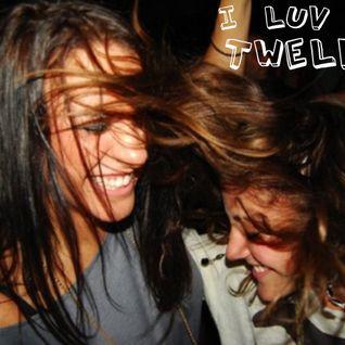 I Love The Twelves! mix