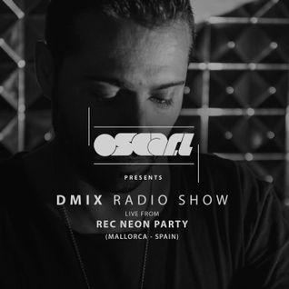 Oscar L Presents - DMix Radioshow June 2016 - Live at Rec Neon, Mallorca, Spain