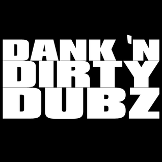 DJ Sashwat - Dank 'N' Dirty Dubz (Volume 29)