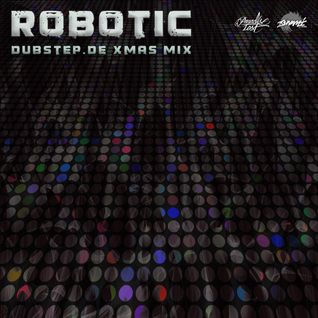 Robotic - Dubstep.de Xmas 2012 Mix [Studio Mix - Dubstep]