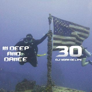 @YoanDelipe - In Deep and Dance 30