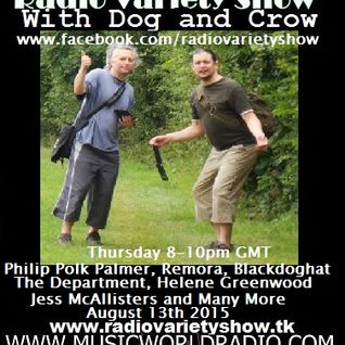 Radio Variety Show with Dog and Crow: Philip Polk Palmer, Helene Greenwood and many more