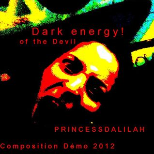 Dark energy of the devil! Demo!