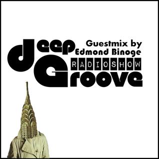 deepGroove Radio (Show 213 - Guestmix by Edmond Binoge)
