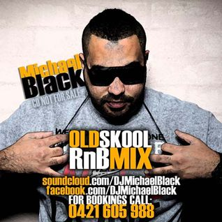 OLD SKOOL RNB MIX