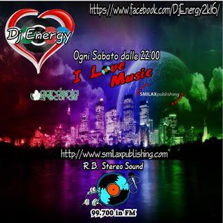DjEnergy - I Love Music (21 Ottobre 2016)