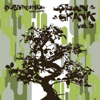 DJ Dubstrong - Uptown Skank Vol. 3