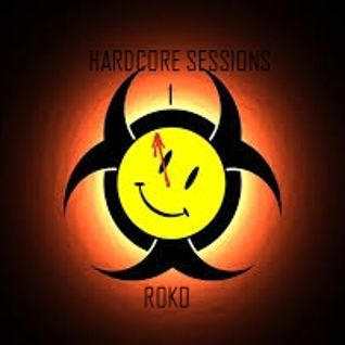 HaRdCoRe SeSSionS 1....RoKo