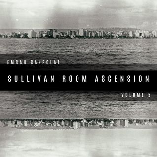 Emrah Canpolat - Sullivan Room Ascension Podcast 5