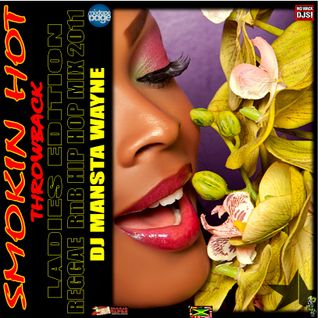 DJ MANSTA WAYNE - SMOKIN HOT REGGAE HIP HOP THROWBACK MIX 2011 Vol. 2