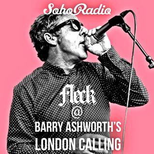 "FLeCK Guest Mix @ Barry Ashworth's ""London Calling"" Show (Soho Radio)"