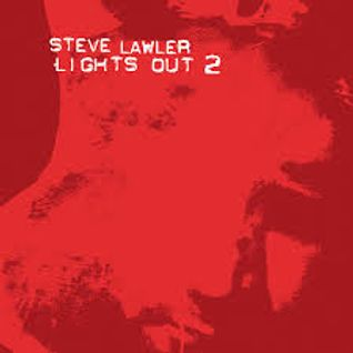 Steve Lawler - Lights Out 2 - 2003 - CD2