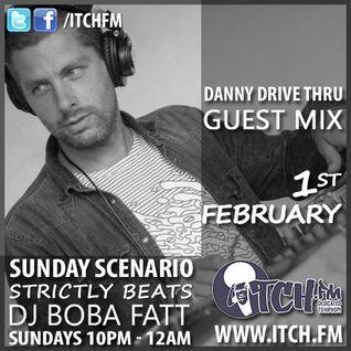 DJ BobaFatt - The Sunday Scenario 62 - Strictly Beats  - Danny Drive Thru Guest Mix