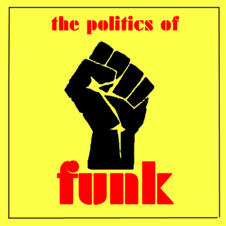 The politics of funk