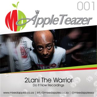 AppleTeazer 001 mixed by 2lani The Warrior