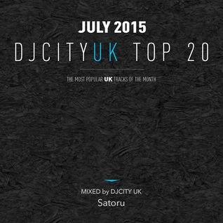 DJcity UK Top 20 Jul. 2015 MIX by Satoru