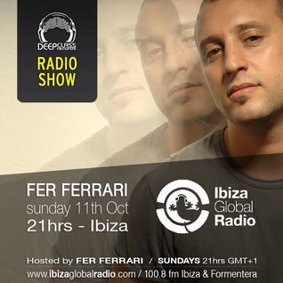 (Oct 2015) DeepClass Radio Show / Ibiza Global Radio - Hosted by Fer Ferrari