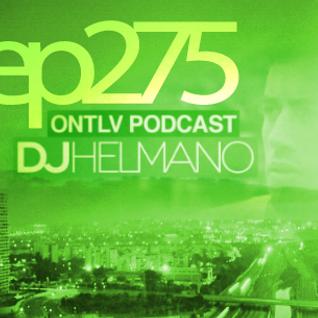 ONTLV PODCAST - Trance From Tel-Aviv - Episode 275 - Mixed By DJ Helmano