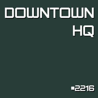 Downtown HQ #2216 (Radio Show with DJ Ramon Baron)