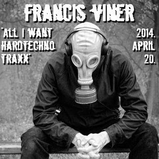 """""""All I Want Hardtechno Traxx"""" - Live @ Home 2014.04.20."""