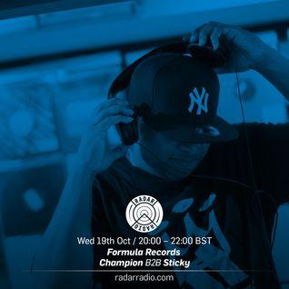 Formula Records w/ Champion b2b Sticky - 19th October 2016