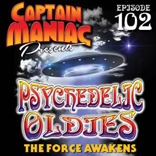 Episode 102 / Psychedelic Oldies: The Force Awakens