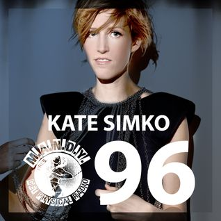M.A.N.D.Y. pres Get Physical Radio #96 mixed by Kate Simko