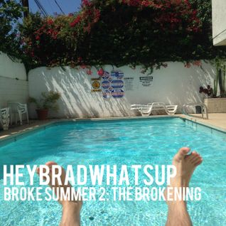 Broke Summer 2: The Brokening
