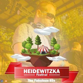 The Fabulous 82s @ HEIDEWITZKA Festival 2016