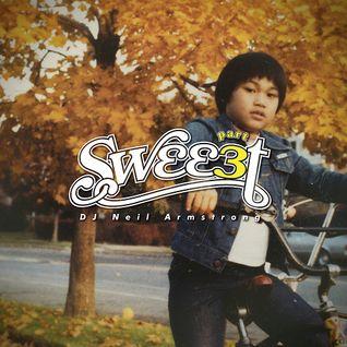 Sweeet Part 3