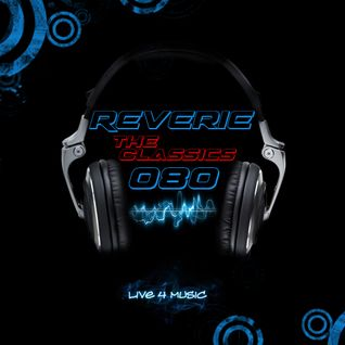 Reverie 080 (The Classics)