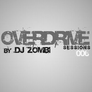 Overdrive 006 by Dj Zombi