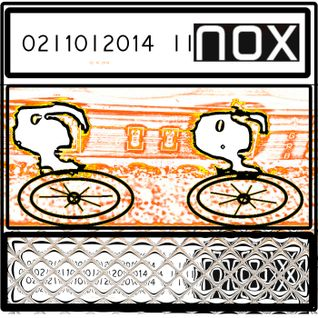 Nox || DJset ||02|10|2014||