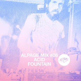 ACID FOUNTAIN - SPRING MIXTAPE -