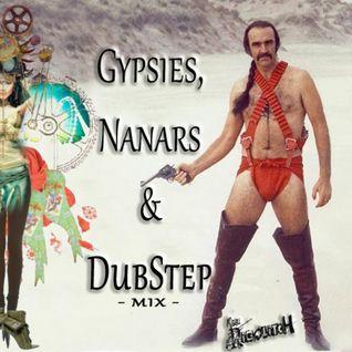 Gypsies, Nanars & DubStep - Rigolitch Mix -