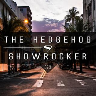 The Hedgehog - Showrocker 273 - 17.03.2016