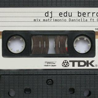 DJ EDU - MIX MATRIMONIO DANIELLA y GONZALO - PREVIA