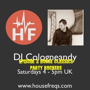 Houseclassics 3 #club #stompers like #thrillme juniorjack  housefreqs livecut 21052016 Cologneandy