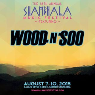 Wood n Soo - Shambhala 2015 mix