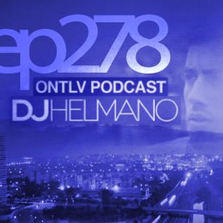 ONTLV PODCAST - Trance From Tel-Aviv - Episode 278 - Mixed By DJ Helmano