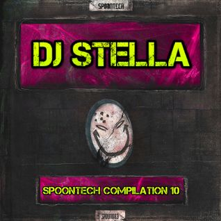 DJ Stella - Spoontech Compilation #10