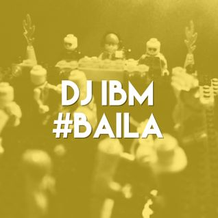 DJ IBM - #BAILA