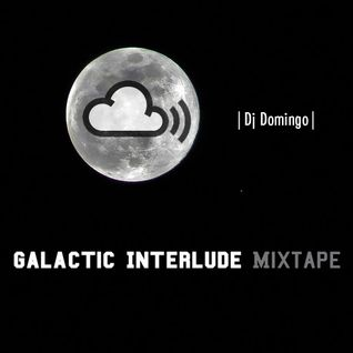Galactic Interlude Mixtape