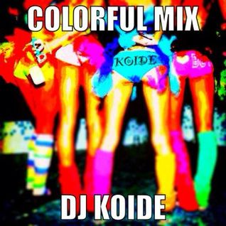 Colorful Mix - Dj Koide