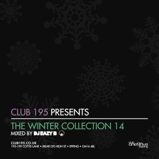 @Club195 Pres. The Winter Collection 2014 (CD2) | @DJEAZYB