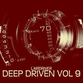 TECH HOUSE MIX - MAY 2015 - DEEP DRIVEN VOLUME 9