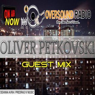 Oliver Petkovski guest mix / OVERSOUND Radio w/ Predrag IV & Deanna Avra