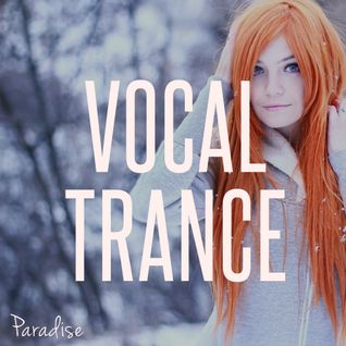 Paradise - Vocal Trance Top 10 (November 2016)